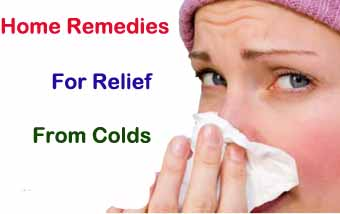 Home remedies for relief from colds